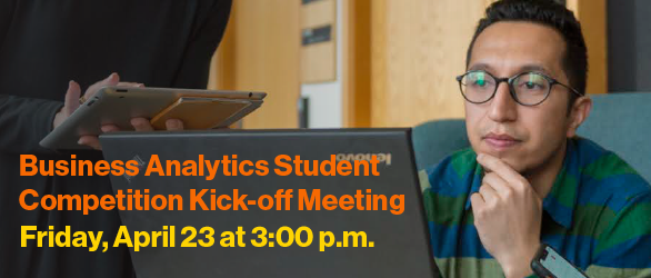 Business Analytics Student Competition Kick-off Meeting