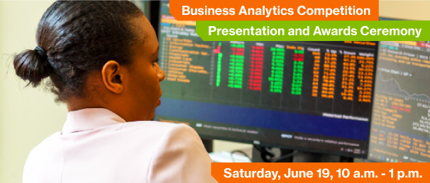 Business Analytics Competition Presentations and Awards Ceremony