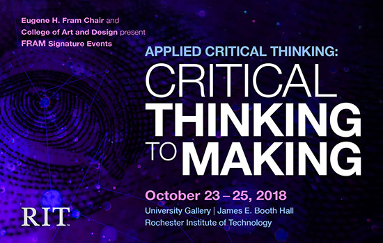 RIT to host three-day event exploring how creatives can employ applied critical thinking